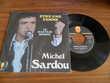 Michel Sardou  -  Etre une femme / le mauvais homme