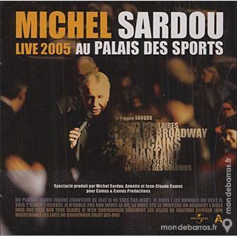 Michel Sardou - Live 2005 Palais Des Sports - 2 CD CD et vinyles