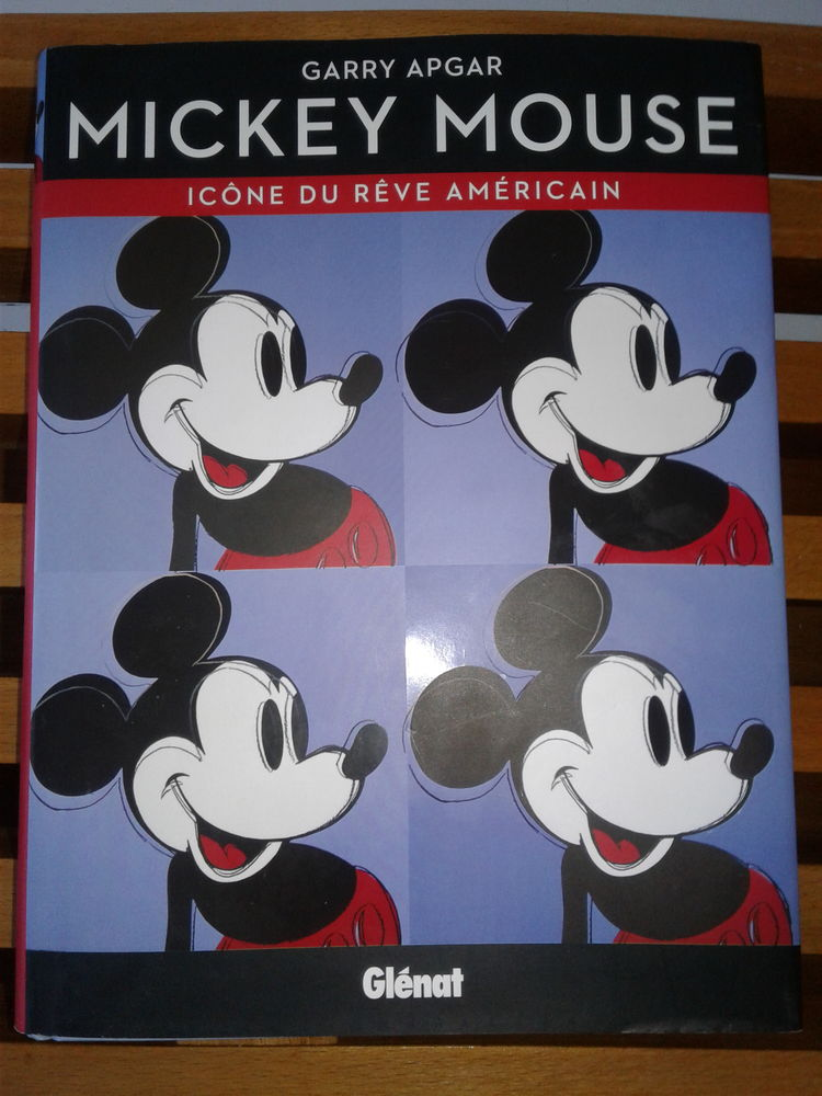 Mickey Mouse - Icône Du Rêve Américain ? Garry Apgar  20 Paris 15 (75)