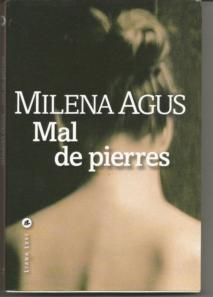 Milena AGUS Mal de pierres 3 Montauban (82)