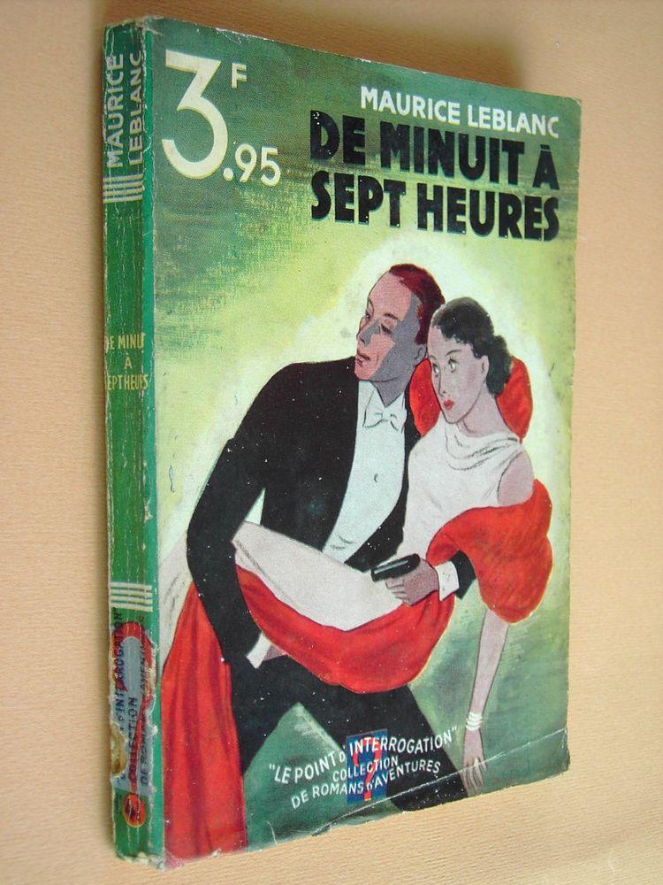 DE MINUIT A SEPT HEURES (M. Leblanc) 1935 7 Tartas (40)