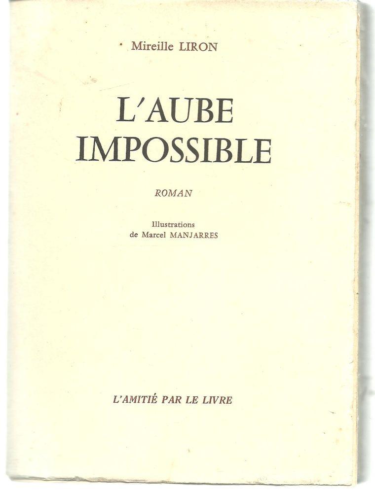Mireille LIRON L'aube impossible 6 Montauban (82)
