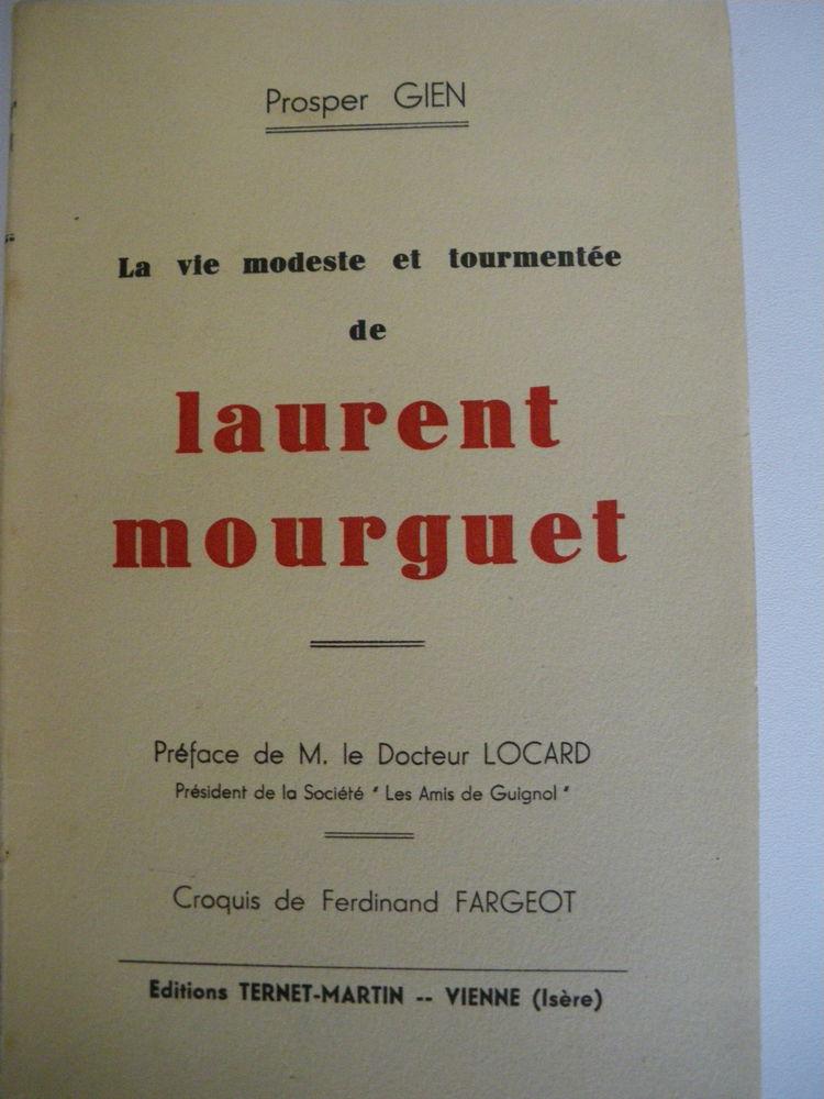 La vie modeste et tourmentée de Laurent Mourguet (de 1941) 17 Brienne (71)
