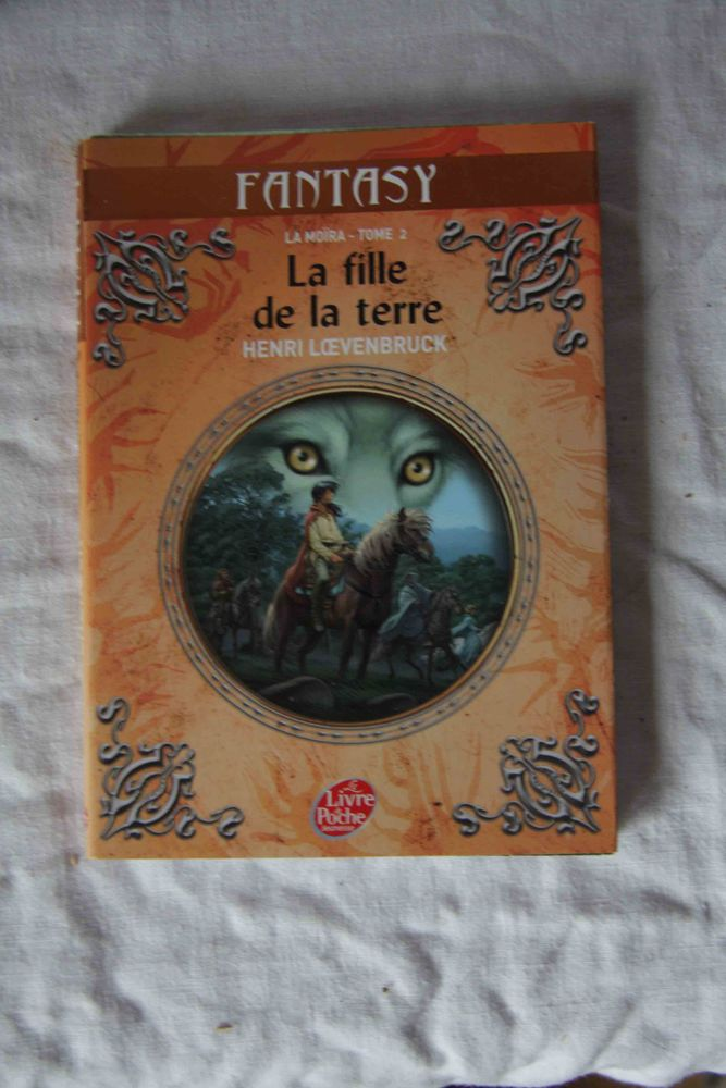 La Moïra tomes 1 et 2 - Henri Loevenbruck 4 Brantigny (88)