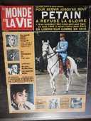 le MONDE et LA VIE No 129 fév 1964 PÉTAIN A REFUSÉ LA GLOIRE 18 Tours (37)