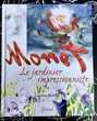 MONET : Le Jardinier Impressionniste de C.Holmes;Livre neuf