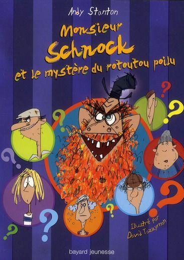 Monsieur Schnock t.7 ; Monsieur Schnock et le rotoutou poilu 5 Soisy-sur-Seine (91)