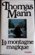 La montagne magique - Thomas Mann,