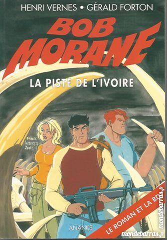 bob morane la piste de l'ivoire 2 Dammarie-les-Lys (77)