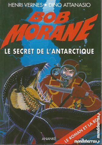bob morane le secret de l'antarctique 2 Dammarie-les-Lys (77)