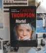 MORTEL SECRET de Carlene THOMPSON Ed. Le Grand Livre du Mois