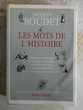 LES MOTS DE L'HISTOIRE J. BOUDET