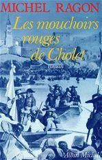 Les mouchoirs rouges de Cholet - Michel RAGON 18 Rennes (35)