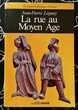 La rue au Moyen Age de Jean-Pierre Leguay; livre broché Neuf