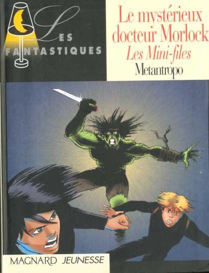 Le mysterieux docteur mollock : les mini-files 4 Saint-Sauveur (80)