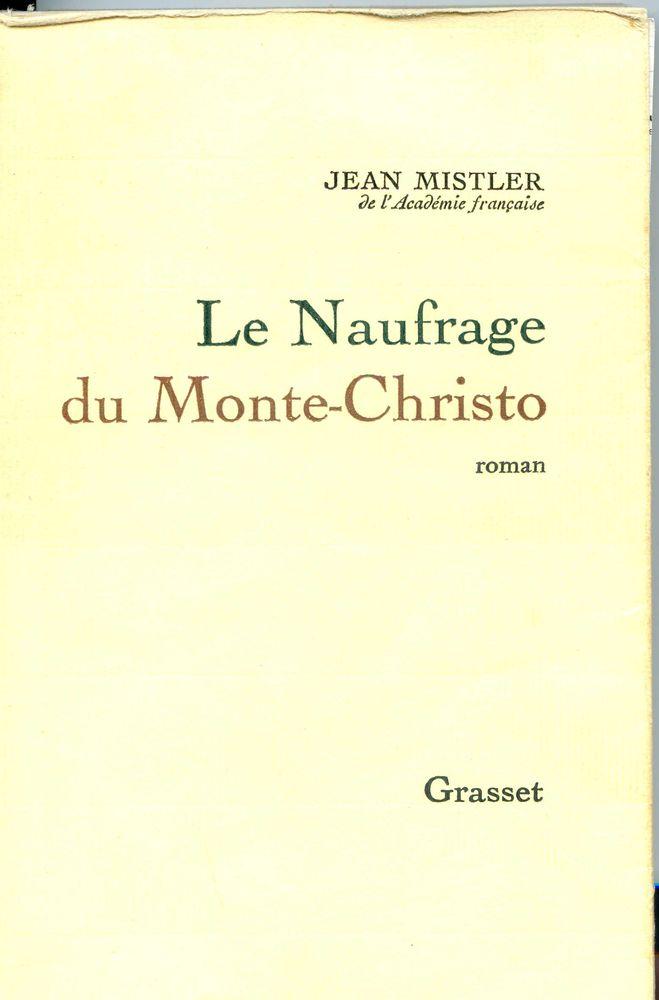 Le naufrage du Monte-Christo- Jean Mistler, 10 Rennes (35)