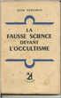 Dom NEROMAN La fausse science devant l'occultisme - 1945