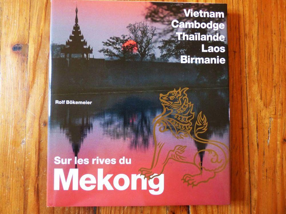 Neuf : livre  Sur les rives du Mékong  6 Strasbourg (67)