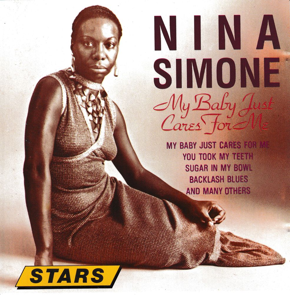 CD    Nina Simone   My Baby Just Cares For Me  (16 Titres) 5 Bagnolet (93)