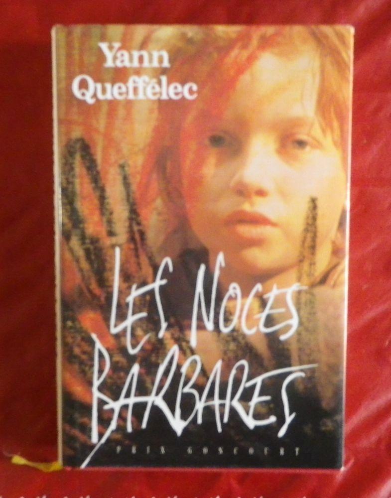 LES NOCES BARBARES de Yann Queffélec  4 Attainville (95)
