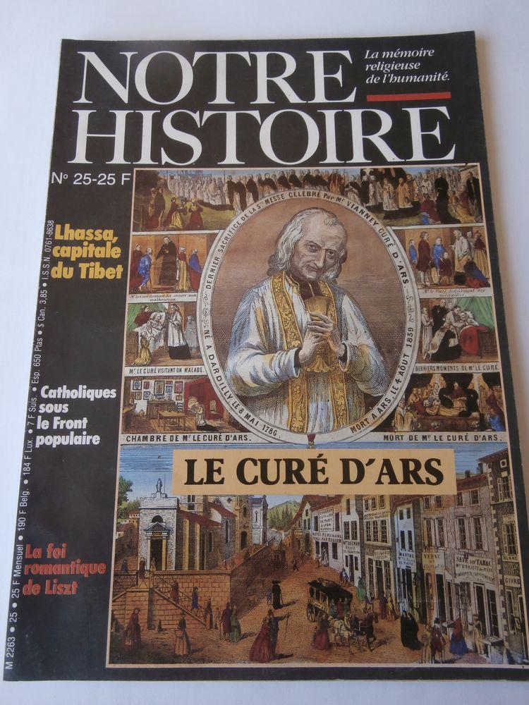 NOTRE HISTOIRE La mémoire religieuse de l'humanité. No 25 4 Tours (37)