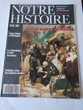 NOTRE HISTOIRE LA MÉMOIRE RELIGIEUSE DE L'HUMANITÉ N 54/1989