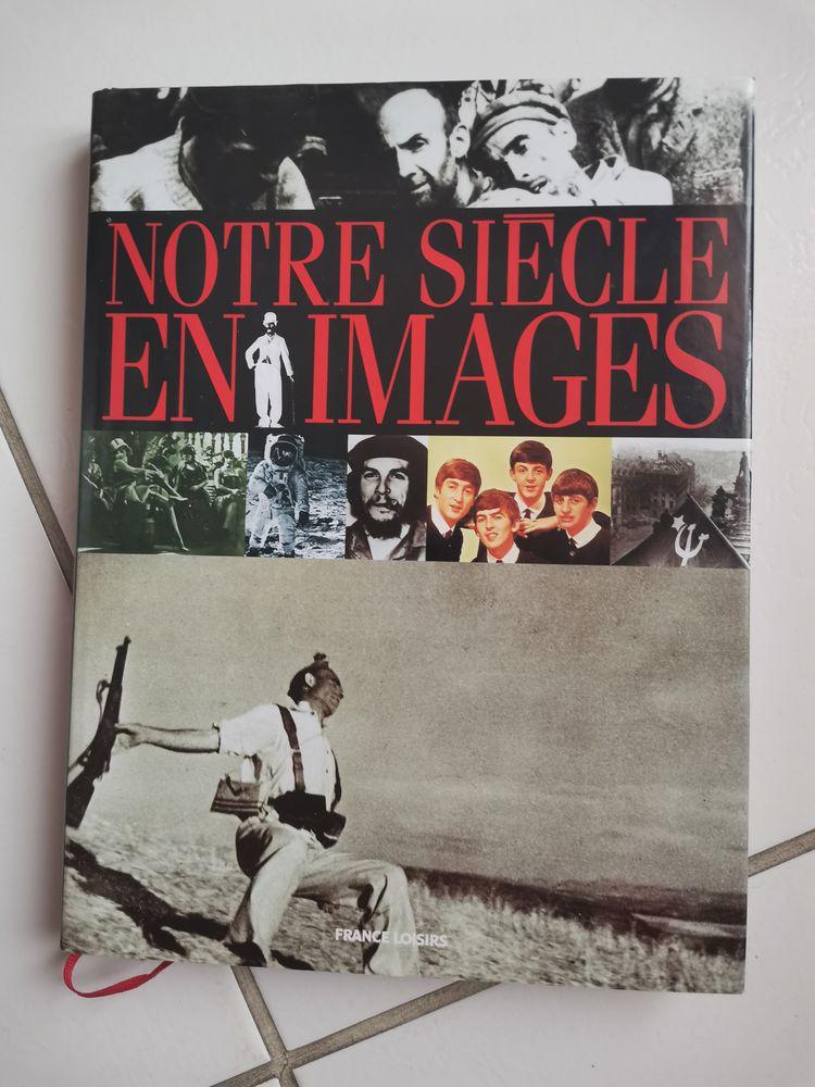 NOTRE SIÈCLE EN IMAGES 5 Thourotte (60)