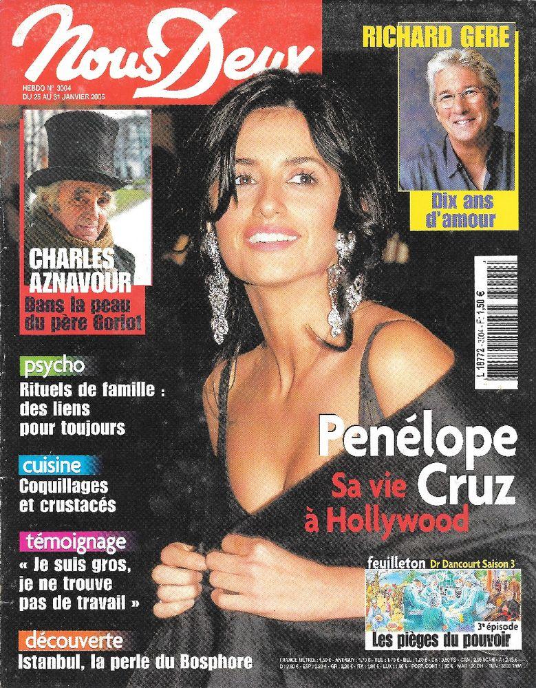 NOUS DEUX Magazine n°3004 2005  Richard GERE  Penelope CRUZ 2 Castelnau-sur-Gupie (47)
