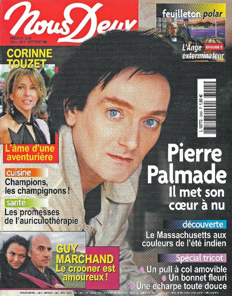 NOUS DEUX Magazine n°3043 2005  PIERRE PALMADE 2 Castelnau-sur-Gupie (47)