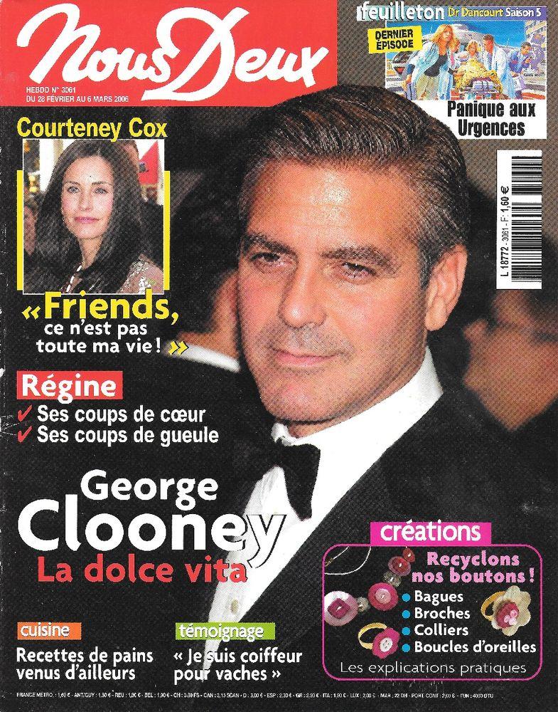 NOUS DEUX Magazine n°3061 2006  George CLOONEY  REGINE 2 Castelnau-sur-Gupie (47)