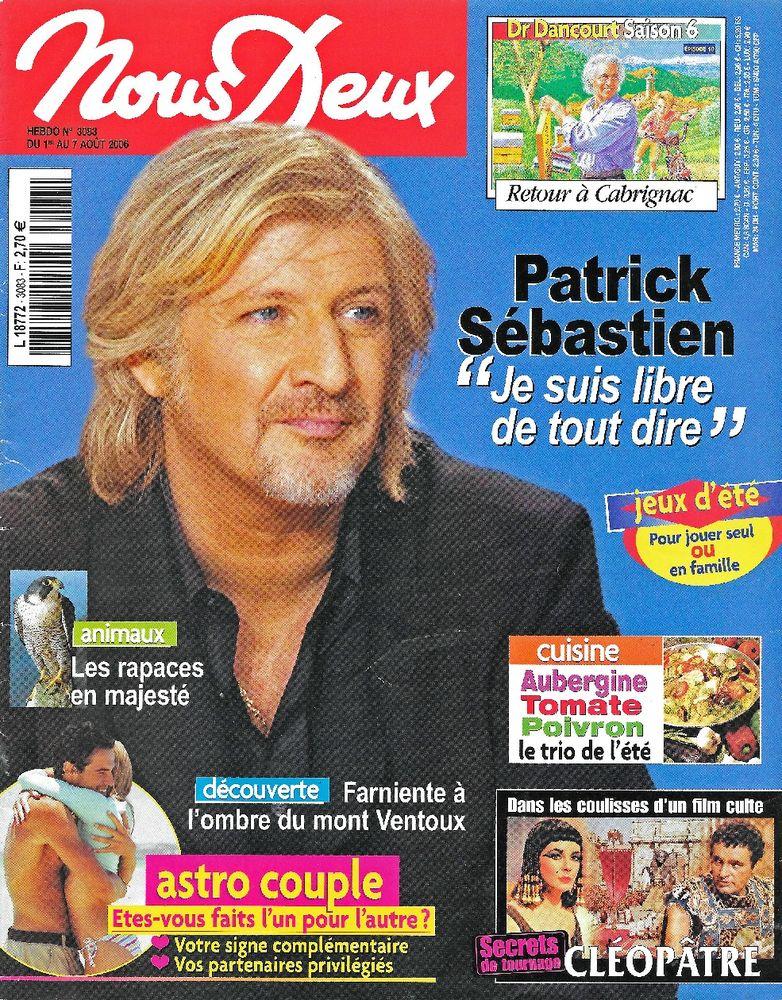 NOUS DEUX Magazine n°3083 2006 Patrick SEBASTIEN Livres et BD