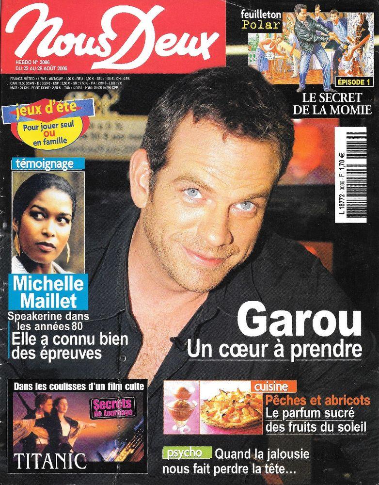 NOUS DEUX Magazine n°3086 2006  GARROU 2 Castelnau-sur-Gupie (47)