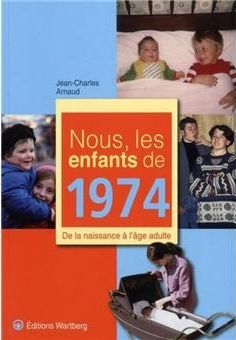 Nous, les enfants de 1974  5 Saint-Pathus (77)