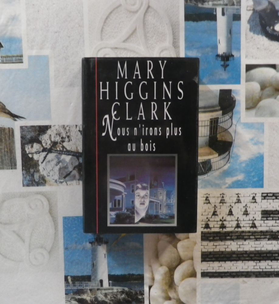 NOUS N'IRONS PLUS AU BOIS de Mary HIGGINS CLARK France Loisi Livres et BD