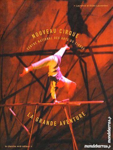 Le nouveau cirque - LAURENDON / prixportcompris 14 Laon (02)