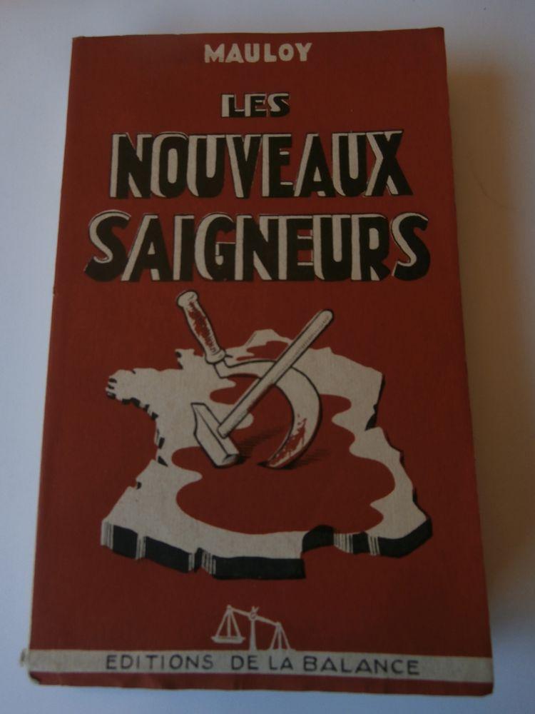 LES NOUVEAUX SAIGNEURS. MAULOY. ÉDITIONS DE LA BALANCE. 1948 22 Tours (37)