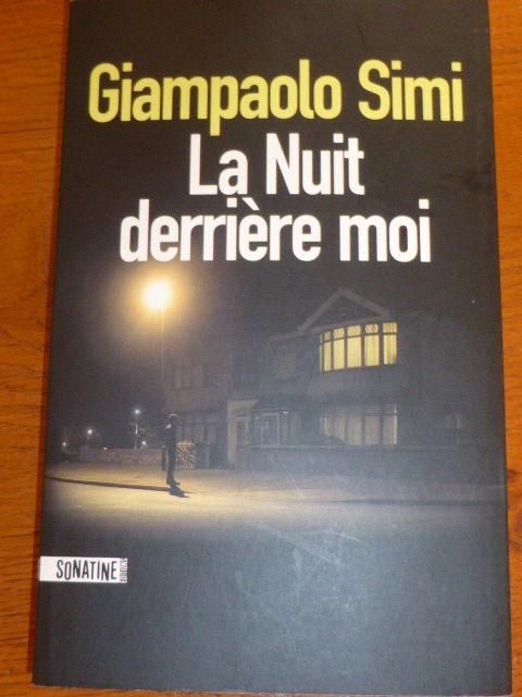 La nuit derrière moi Giampaolo SIMI SONATINE Livres et BD