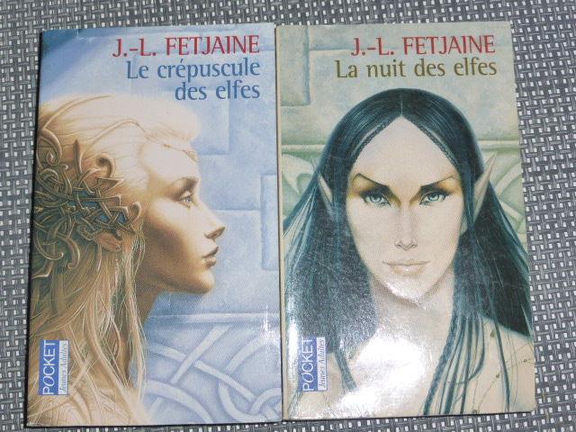 La nuit des elfes  Le crépuscule des elfes JL Fetjaine 4 Rueil-Malmaison (92)