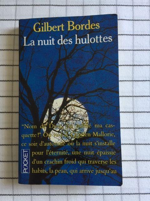 La nuit des hulottes - Roman de Gilbert BORDES 2 Saulx-les-Chartreux (91)