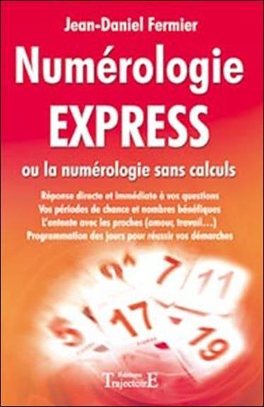 NUMEROLOGIE EXPRESS  de Jean-Daniel FERMIER 8 Montpellier (34)