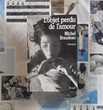 L'OBJET PERDU DE L'AMOUR de Michel BRAUDEAU Ed. Seuil