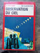 Observation du ciel Le petit guide 150 illustrations couleur