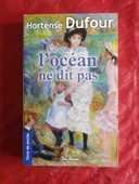 CE QUE L'OCEAN NE DIT PAS d'Hortense DUFOUR 2 Attainville (95)