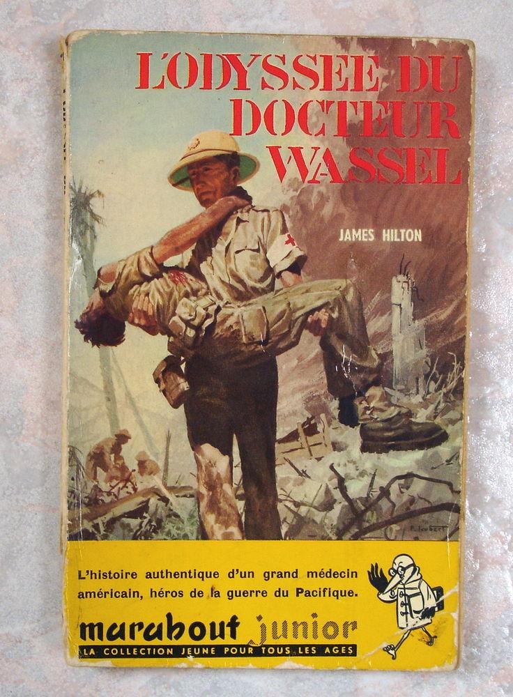 L'ODYSSÉE DU DOCTEUR WASSEL-James HILTON-MARABOUT JR 79-1956 3 Tourcoing (59)