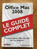 OFFICE MAC 2008 - LE GUIDE COMPLET 4 Levallois-Perret (92)