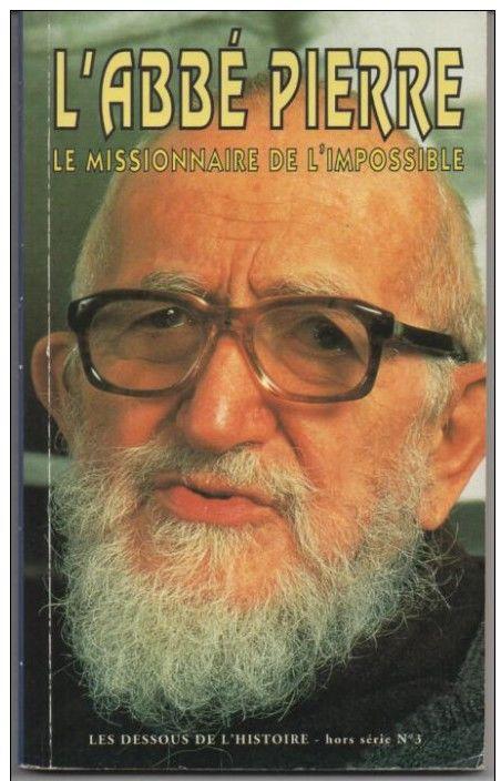 Olivier GORCE L'Abbé PIERRE Le missionnaire de l'impossible 6 Montauban (82)