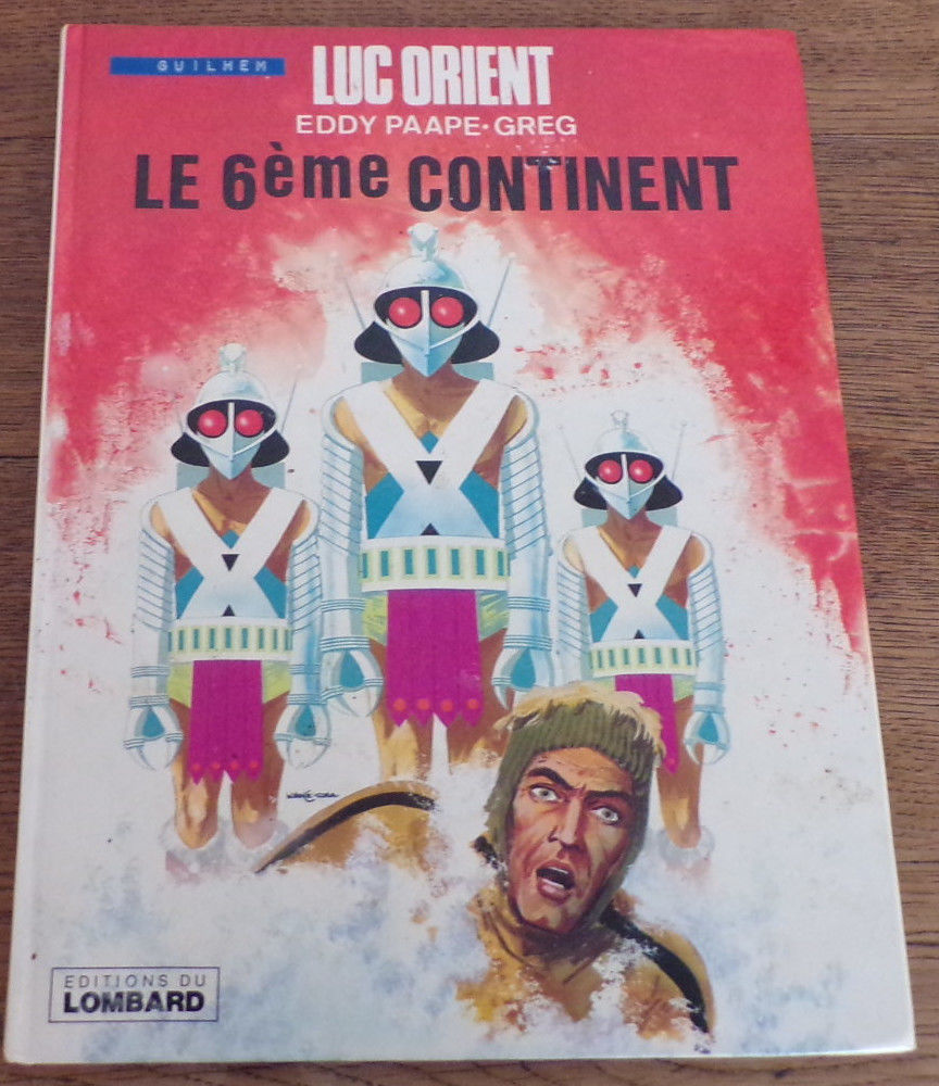 Luc Orient le 6 ème Continent / 1976 /10 euros 10 Laval (53)