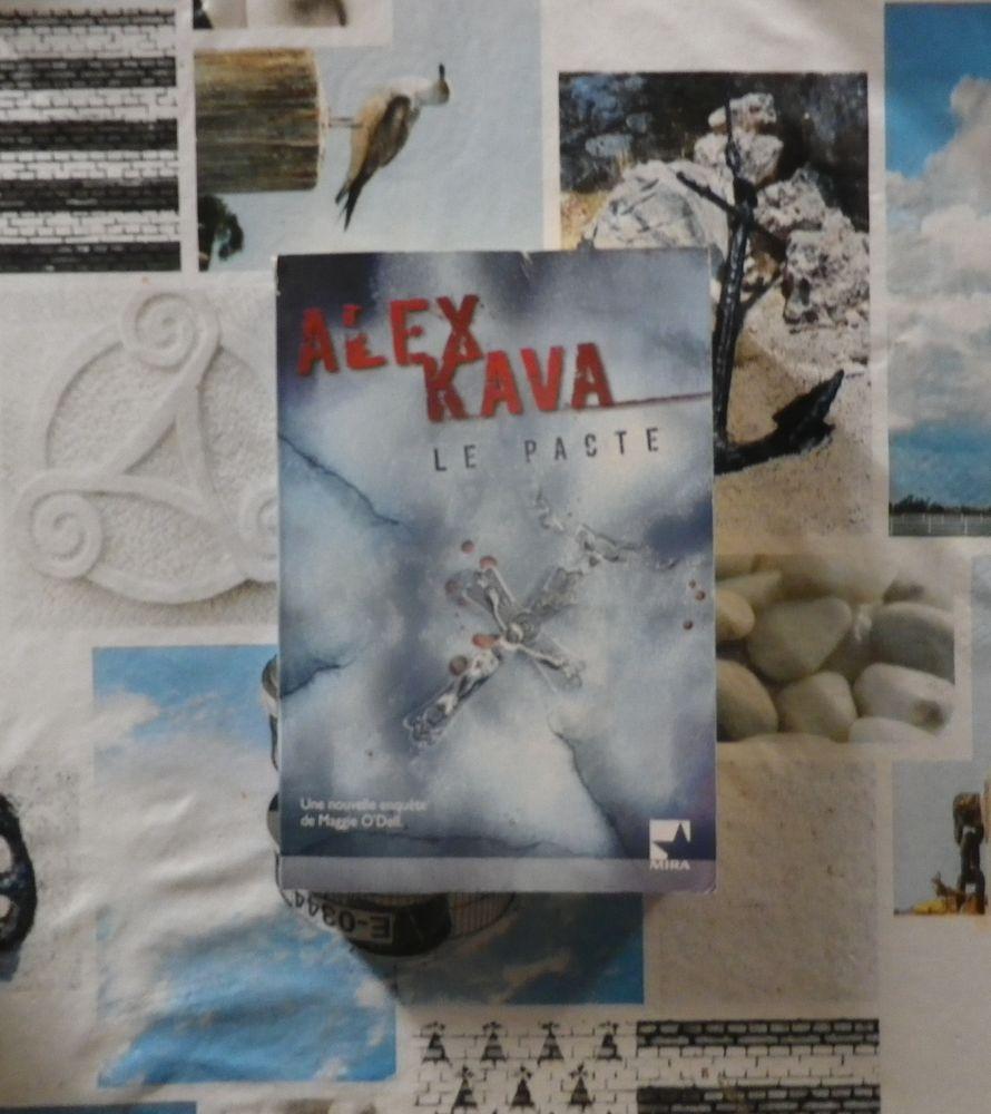 LE PACTE d Alex KAVA Ed. Mira 3 Bubry (56)