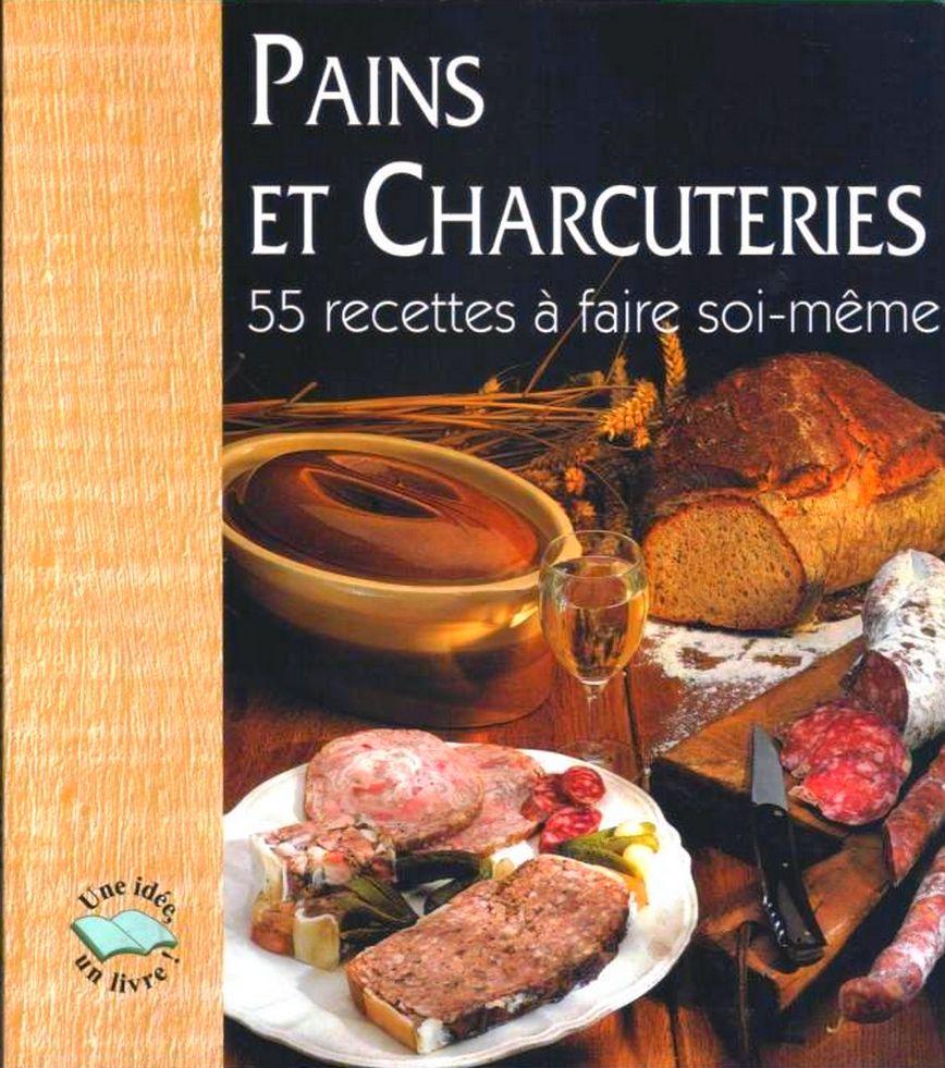PAINS ET CHARCUTERIE - cuisine / les-livres-de-jac 13 Paris 10 (75)