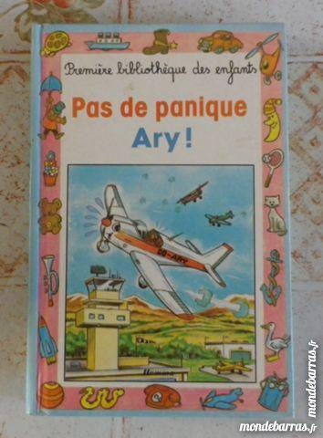 PAS DE PANIQUE ARY ! 1è BIBLIO DES ENFANTS N°18 1 Attainville (95)